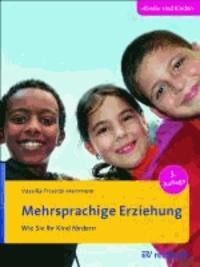 Mehrsprachige Erziehung - Wie Sie Ihr Kind fördern.
