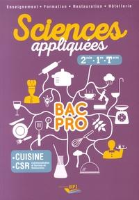 Meige Corpet et Karine Costanzo - Sciences appliquées 2de, 1re, Tle Bac Pro cuisine CSR.
