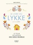 Meik Wiking - Le livre du lykke (prononcer lu-keu).