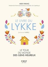Livres téléchargement gratuit pour ipad Le livre du lykke (prononcer lu-keu) (French Edition)