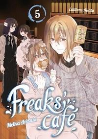 Meika Arisaki - Freak's café Tome 5 : .
