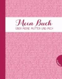 Mein Buch über meine Mutter und mich.