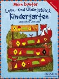 Mein bunter Lern- und Übungsblock Kindergarten - Logisches Denken.