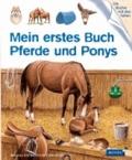 Mein erstes Buch Pferde und Ponys.