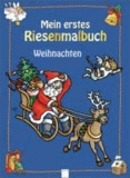 Mein erstes Riesenmalbuch - Weihnachten.