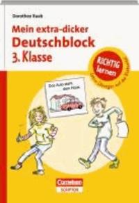 Mein extra-dicker Deutschblock 3. Klasse.
