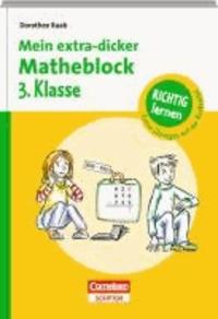 Mein extra-dicker Matheblock 3. Klasse.