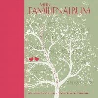 Mein Familienalbum - Ein Tagebuch für die schönsten Familienmomente.