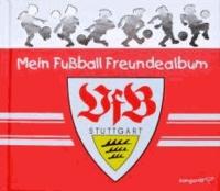 Mein Fußball Freundealbum - VfB Stuttgart 2013/2014.