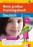 Mein großes Trainingsbuch Deutsch 2. Klasse - Alles für die 2. Klasse.