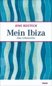 Mein Ibiza - Eine Lebensreise.