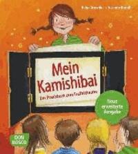 Mein Kamishibai - Das Praxisbuch zum Erzähltheater - Erweiterte Neuausgabe.