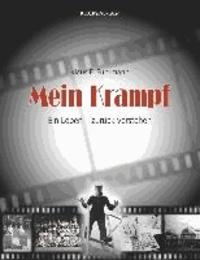 Mein Krampf - Ein Leben - zurück verstehen.