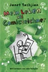 Mein Leben als Comiczeichner.
