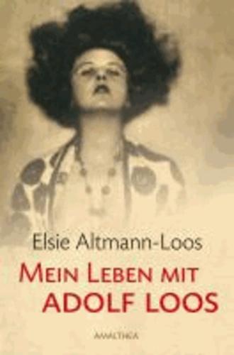 Mein Leben mit Adolf Loos.