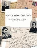 Mein liebes Ilsekind - Mit dem Kindertransport nach Schweden - Briefe an eine gerettete Tochter.