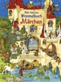 Mein liebstes Wimmelbuch Märchen.