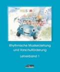 Mein MUSIMO - Lehrerband 1 (Praxishandbuch) - Musikalische Früherziehung in Musikschule und Kindergarten; für Kinder ab 4-6 Jahren.