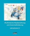 Mein MUSIMO - Lehrerband 2 (Praxishandbuch) - Musikalische Früherziehung in Musikschule und Kindergarten; für Kinder von 4-6 Jahren.
