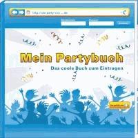 Mein Partybuch - Album zum Eintragen und Einkleben.