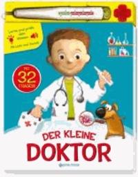 Mein sprechendes Buch. Der kleine Doktor.