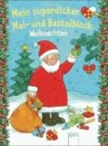 Mein superdicker Mal- und Bastelblock - Weihnachten.