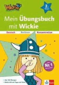 Mein Übungsbuch mit Wickie - Deutsch, Rechnen, Konzentration 2. Klasse.