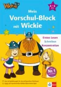 Mein Vorschul-Block mit Wickie - Erstes Lesen, Schreiben, Konzentration. 4 - 6 Jahre.