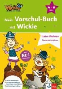 Mein Vorschul-Buch mit Wickie - Erstes Rechnen, Konzentration. 4 - 6 Jahre.