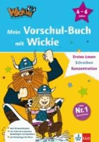 Mein Vorschul-Buch mit Wickie - Erstes Lesen, Schreiben, Konzentration. 4 - 6 Jahre.