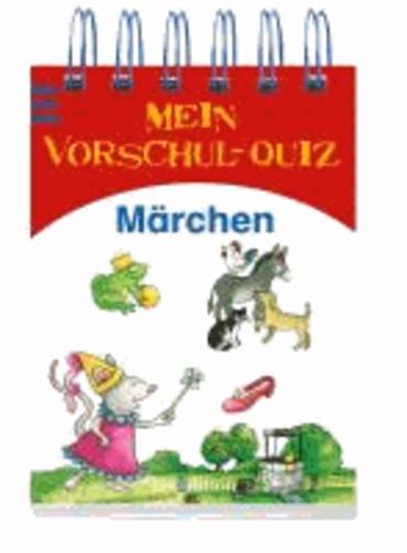 Mein Vorschul-Quiz Märchen.