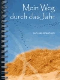 Mein Weg durch das Jahr - Jahreszeitenbuch.