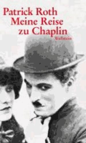 Meine Reise zu Chaplin.