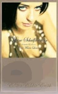 Meine Schulfreundin - Erotischer Roman [Edition Edelste Erotik.