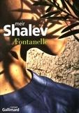Meir Shalev - Fontanelle.