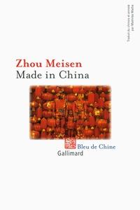Meisen Zhou - Made in China.