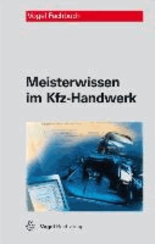 Meisterwissen im Kfz-Handwerk.