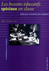 Mel Ainscow - Les besoins éducatifs spéciaux en classe - Guide pour la formation des enseignants.