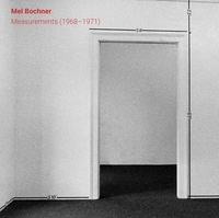 Mel Bochner - Measurements (1968-1971).