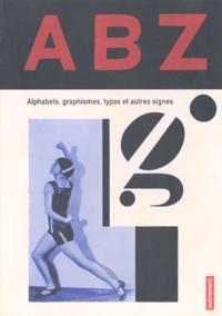 Rhonealpesinfo.fr ABZ. Alphabets, graphismes, typos et autres signes Image