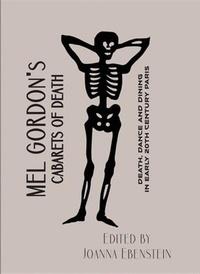 Mel Gordon - Mel Gordon's cabarets of death.
