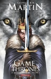 Mel Rubi et Landry Q.Walker - A Game of Thrones - La Bataille des rois - tome 1.