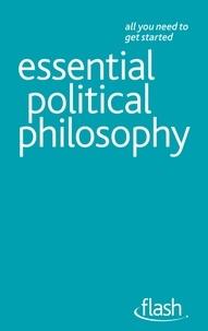 Mel Thompson - Essential Political Philosophy: Flash.