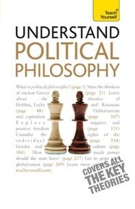 Mel Thompson - Understand Political Philosophy: Teach Yourself.