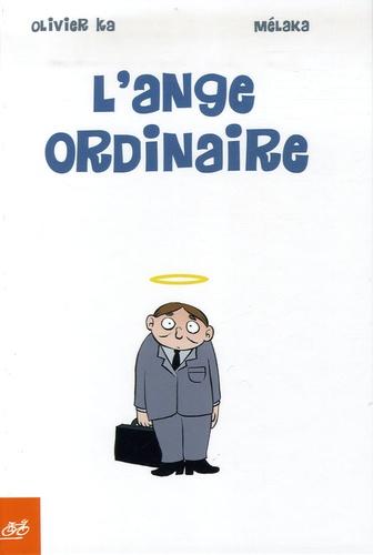 Mélaka et Olivier Ka - L'ange ordinaire.