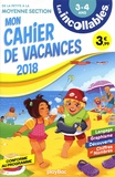 Mélaminebonnemine et Marianne Dupuy-Sauze - Mon cahier de vacances de la Petite à la Moyenne Section 3-4 ans.