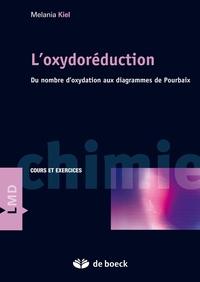 L'oxydoréduction- Du nombre d'oxydation aux diagrammes de Pourbaix - Melania Kiel pdf epub