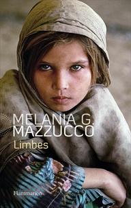 Melania Mazzucco - Limbes.