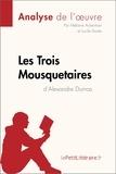 Mélanie Ackerman et Lucile Lhoste - Les Trois Mousquetaires d'Alexandre Dumas (Analyse de l'ouvre) - Comprendre la littérature avec lePetitLittéraire.fr.