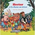 Mélanie Allag et Céline Claire - Hector et la chasse au trésor.